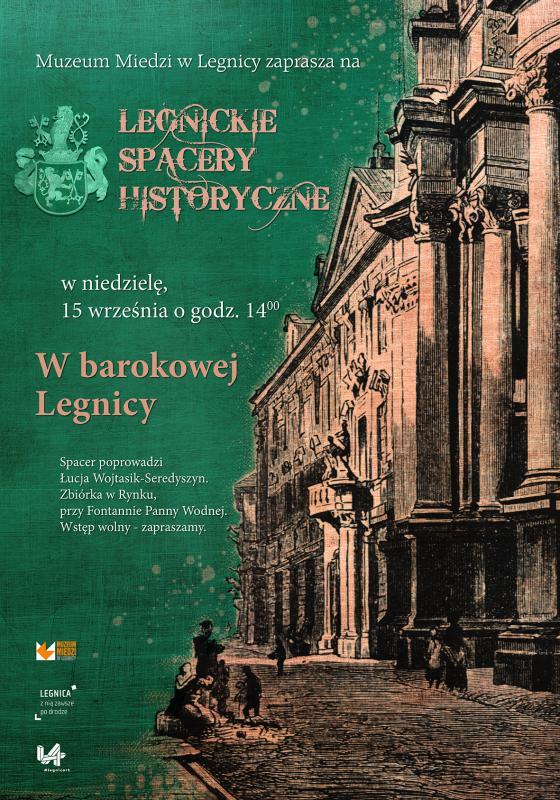 Legnickie spacery historyczne. Odkryj barokowe miasto